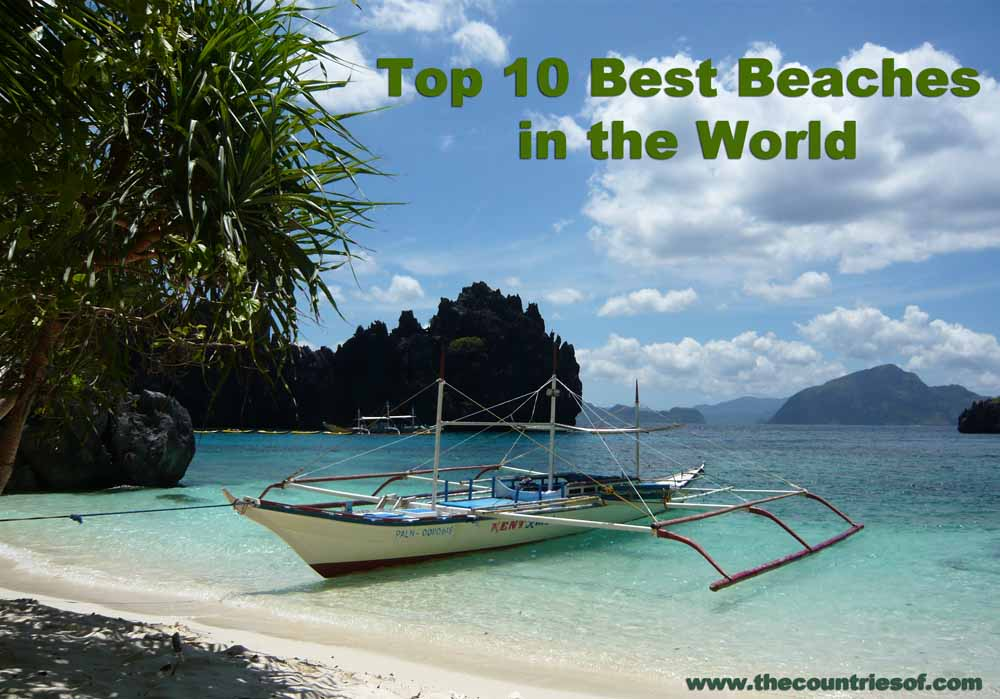 Top 10 Best and Most beautiful Beaches in the World