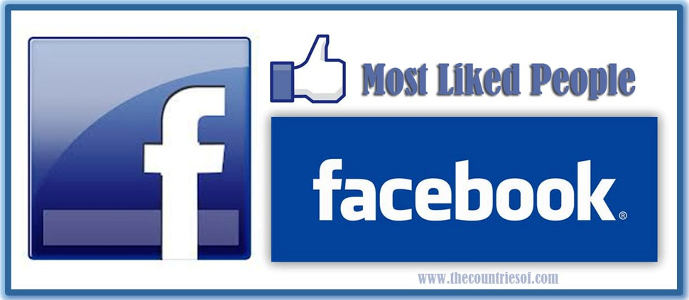 who-most-liked-person-top-ten-people-facebook